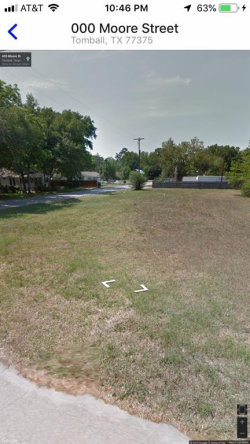 Tiny photo for 000 Moore Street, Tomball, TX 77375 (MLS # 68231934)