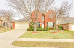 Photo of 5117 Postwood Drive, Fort Worth, TX 76244 (MLS # 14265552)